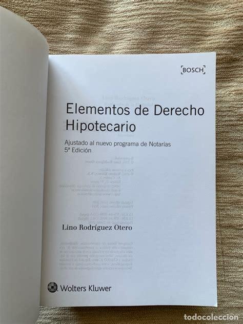 Elementos De Derecho Hipotecario 5a Ed