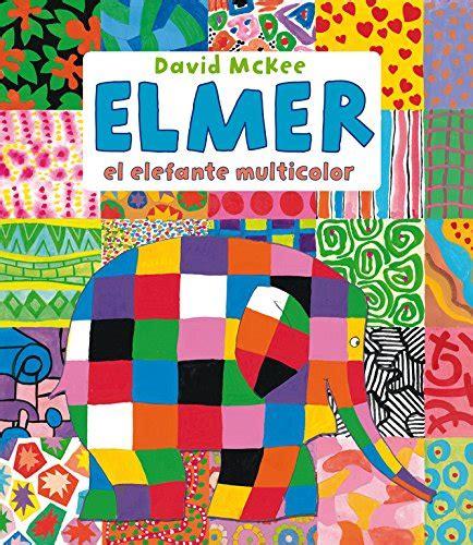 Elmer El Elefante Multicolor Elmer Recopilatorio De Albumes Ilustrados