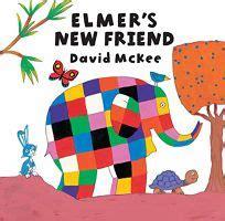 Elmer S New Friend Elmer Picture Books