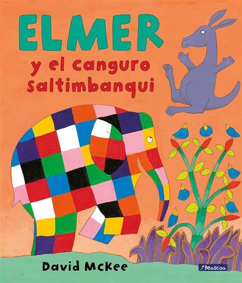 Elmer Y El Canguro Saltimbanqui Elmer And The Kangaroo Acrobat