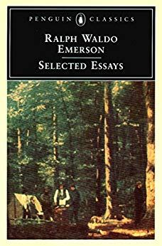 Emerson Selected Essays English Edition