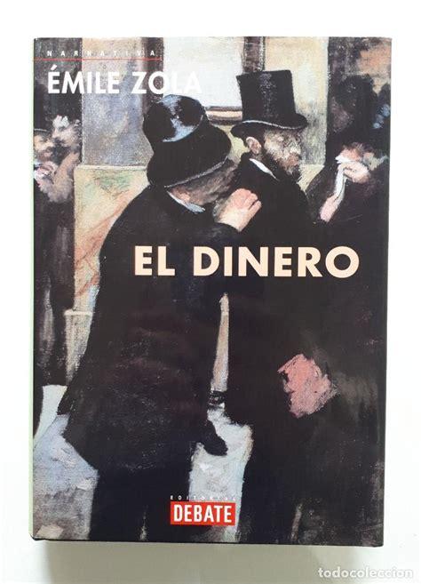 Emile Zola El Dinero