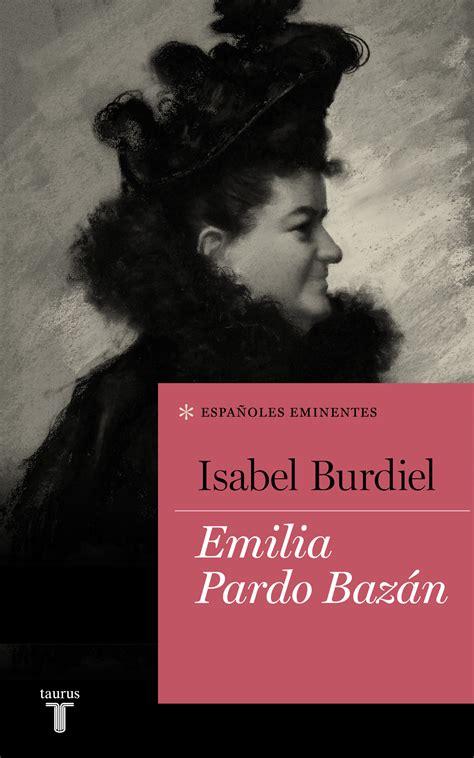 Emilia Pardo Bazan Coleccion Espanoles Eminentes