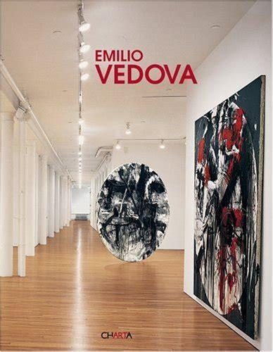 Emilio Vedova. Ediz. italiana e inglese