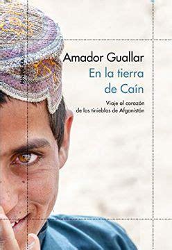 En La Tierra De Cain Viaje Al Corazon De Las Tinieblas De Afganistan Odiseas