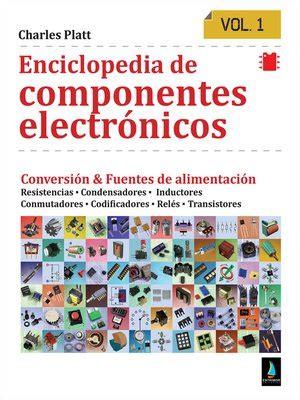 Enciclopedia De Componentes Electronicos Volumen 1