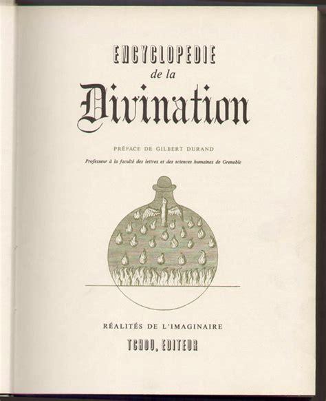 Encyclopedie De La Divination Preface De Gilbert Durand