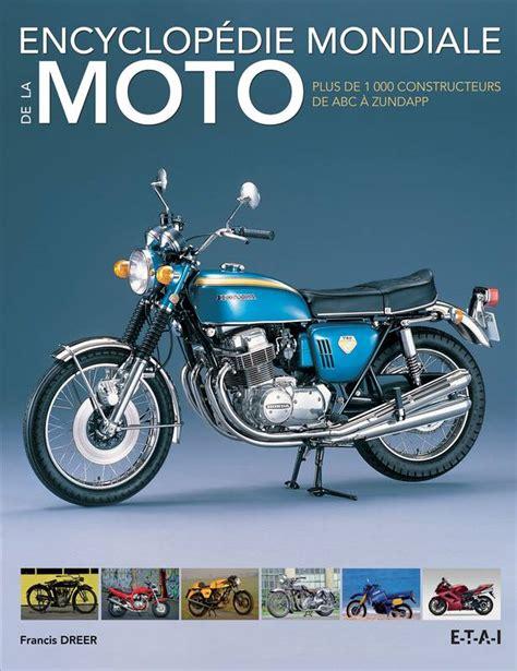 Encyclopedie Mondiale De La Moto Plus De 1000 Constructeurs De Abc A Zundapp