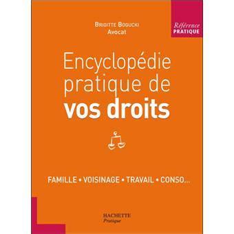Encyclopedie Pratique De Vos Droits
