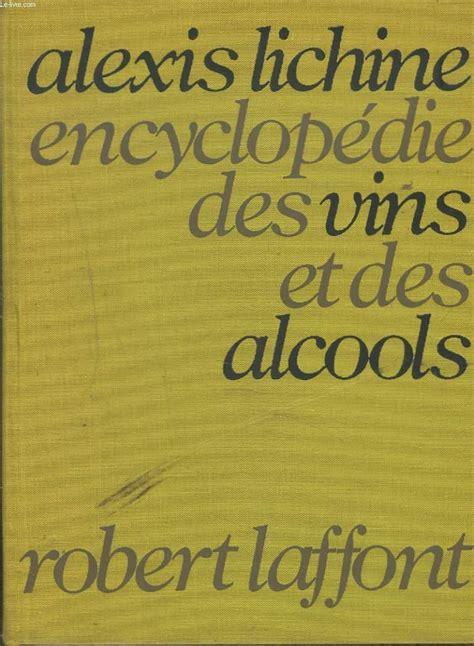 Encyclopedie Vins Et Alcools