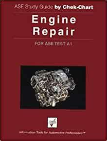 Engine Repair Ase Study Guide
