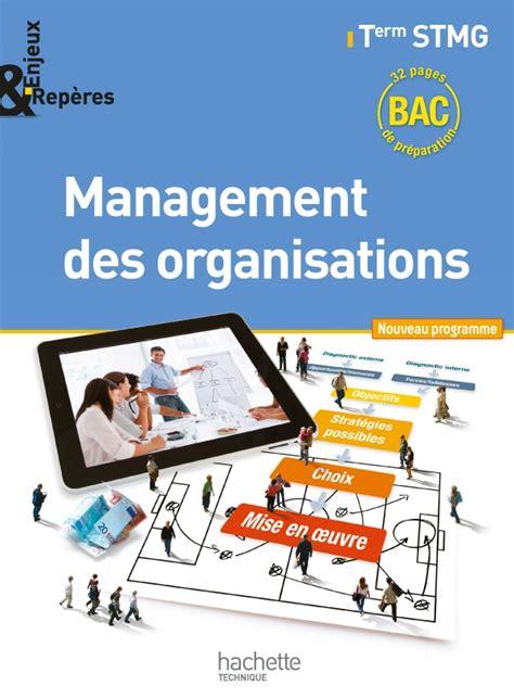 Enjeux Et Reperes Management Des Organisations Term Stmg Livre Eleve Format Compact Ed 2013