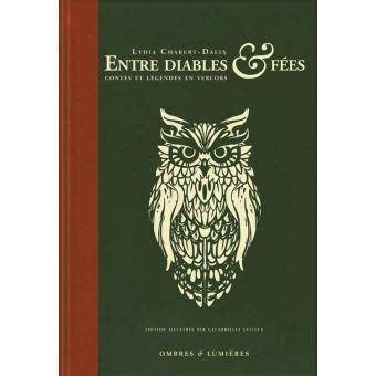 Entre Diables And Fees Contes Et Legendes En Vercors