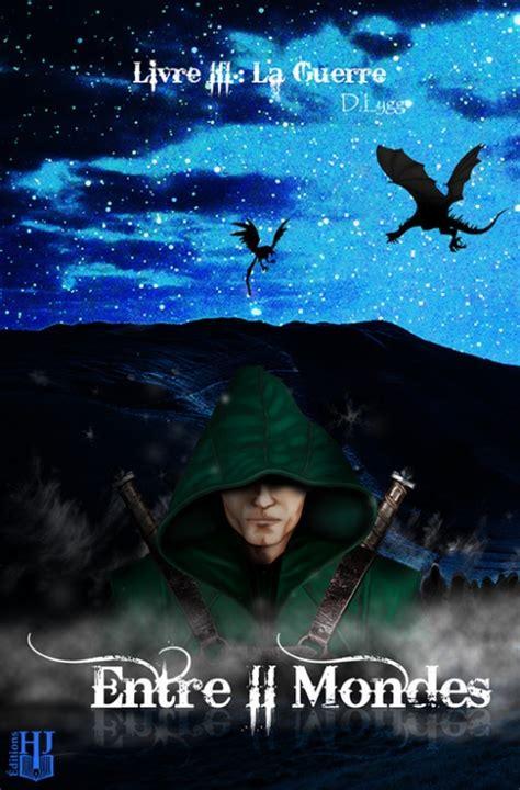 Entre Ii Mondes La Trilogie Edition Speciale Bundle 3 Livres