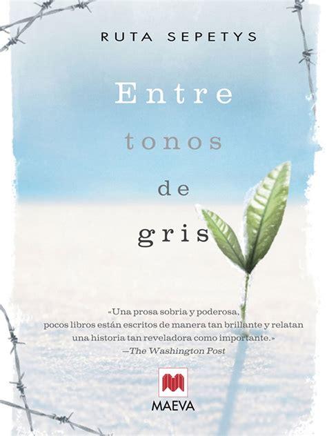 Entre tonos de gris (Éxitos literarios)