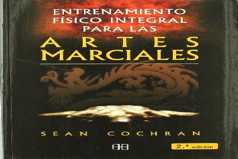 Entrenamiento Fisico Integral Para Las Artes Marciales Deporte Y Artes Marciales