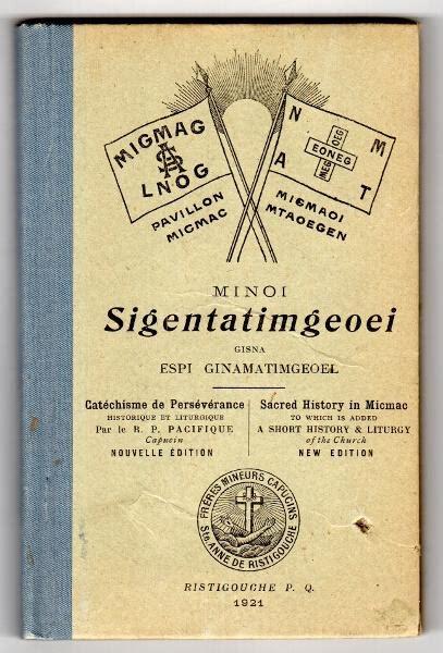 Epetite Histoire De La Religion En Micmac Nouvelle Editione Sacred History In Micmac