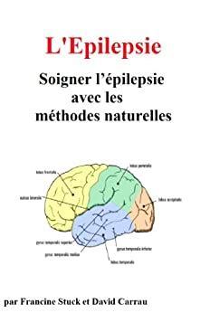 Epilepsie Traitements Naturels Pour Soigner L Epilepsie