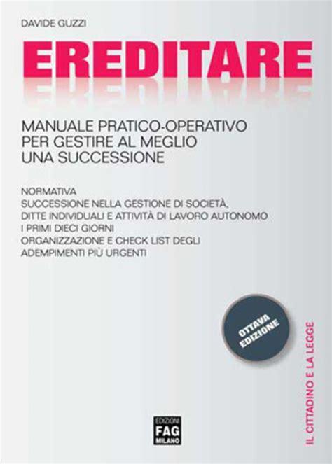 Ereditare Manuale Pratico Operativo Successione Cittadino