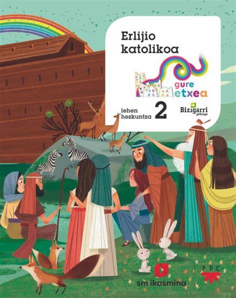 Erlijio Katolikoa 2olh Gure Etxea