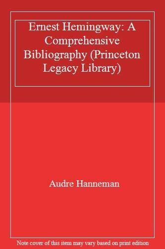 Ernest Hemingway in France. 1926-1994, a compréhensive Bibliography