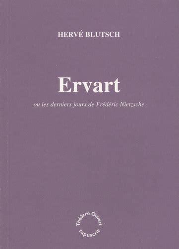 Ervart : Les derniers jours de Frédéric Nietzsche