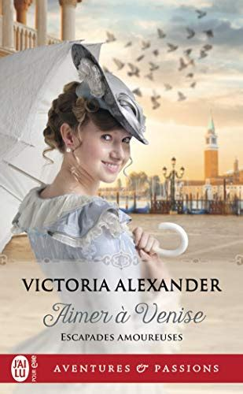 Escapades Amoureuses Tome 2 Aimer A Venise