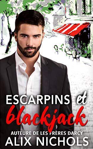 Escarpins Et Blackjack Une Comedie Romantique