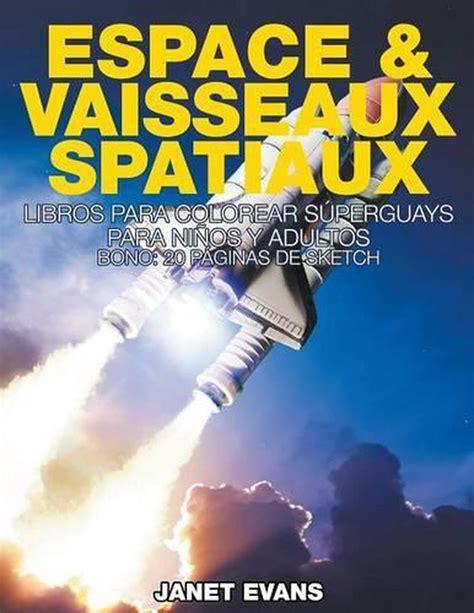 Espace And Vaisseaux Spatiaux Livres De Coloriage