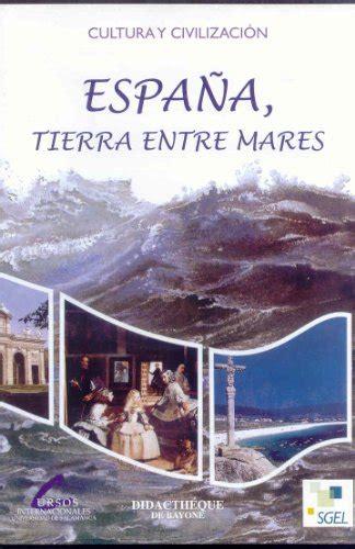 Espana Tierra Entre Mares Profesor