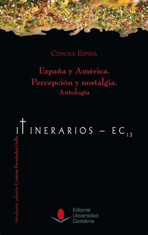 Espana Y America Percepcion Y Nostalgia 243 Difunde