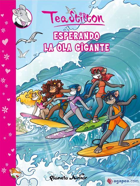 Esperando La Ola Gigante Comic Tea 4 1 Comic Geronimo Stilton