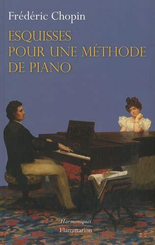 Esquisses Pour Une Methode De Piano