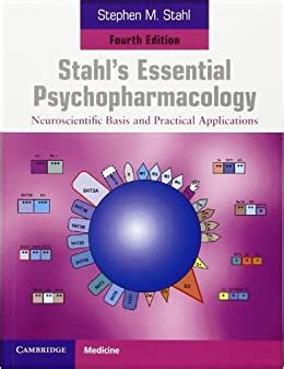 Essential Psychopharmacology: Neuroscientific Basis and Practical Applications
