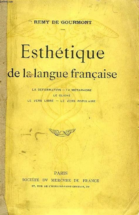 Esthetique De La Langue Francaise
