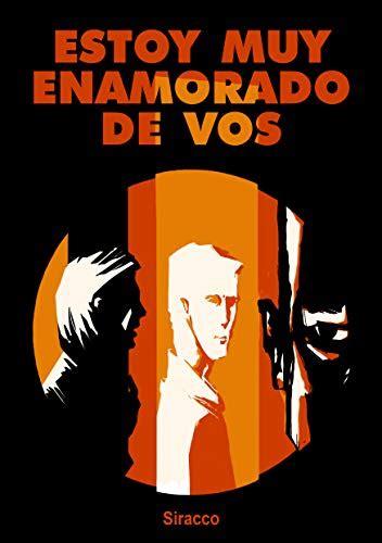 Estoy muy enamorado de vos (Spanish Edition)