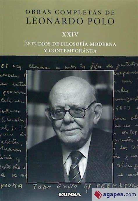 Estudios De Filosofia Moderna Y Contemporanea Obras Completas Leonardo Polo