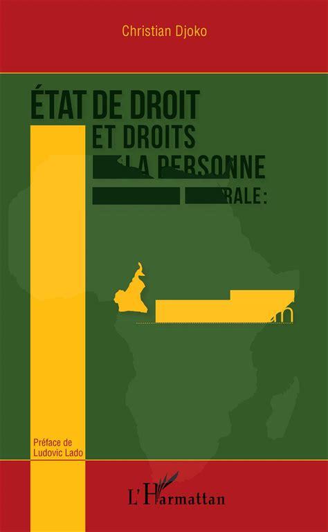 Etat De Droit Et Droits De La Personne En Afrique Centrale