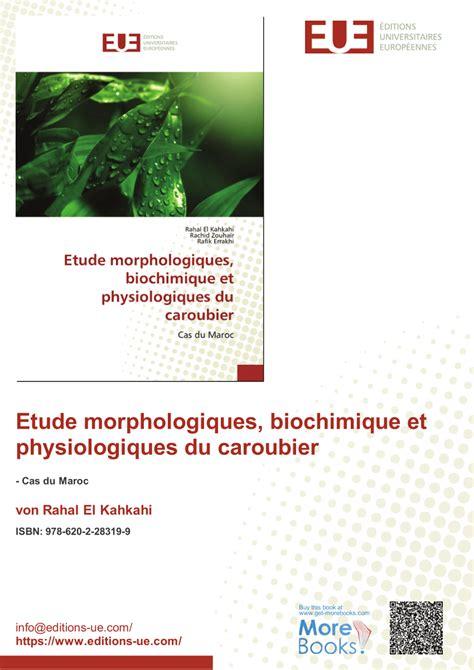 Etude morphologiques, biochimique et physiologiques du caroubier: Cas du Maroc