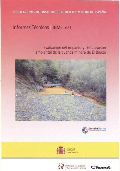 Evaluación del impacto y restauración ambiental de la cuenca minera de El Bierzo