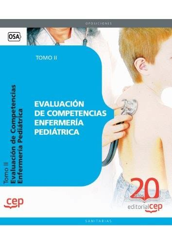 Evaluacion De Competencias Enfermeria Pediatrica Test Coleccion 1569