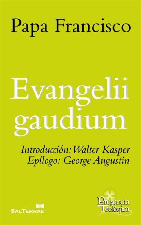 Evangelii Gaudium Presencia Teologica No 215