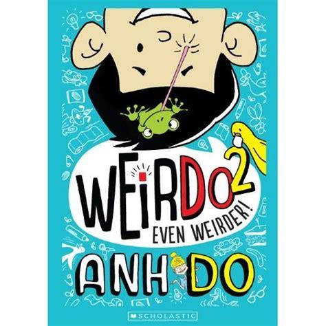 Even Weirder Weirdo
