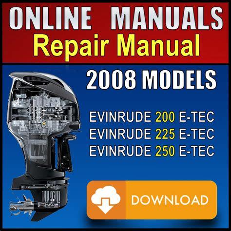 Evinrude 250etec Repair Manual
