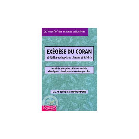 Exegese Du Coran Al Fatiha Amma Et Sabih