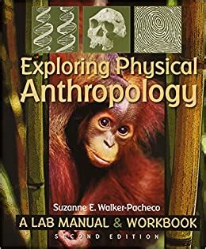 Exploring Physical Anthropology Lab Manual