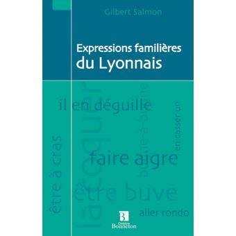 Expressions Familieres Du Lyonnais