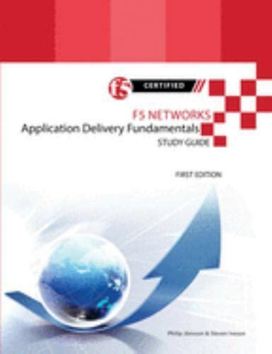 F5 Networks Application Delivery Fundamentals Study Guide Black And White Edition