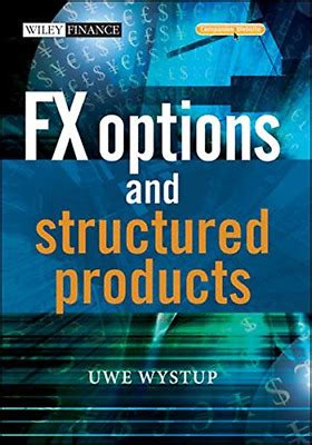 FX Options and Structured Prod (The Wiley Finance Series)