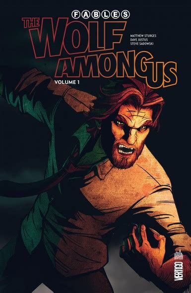 Fables The Wolf Among Us Tome 1